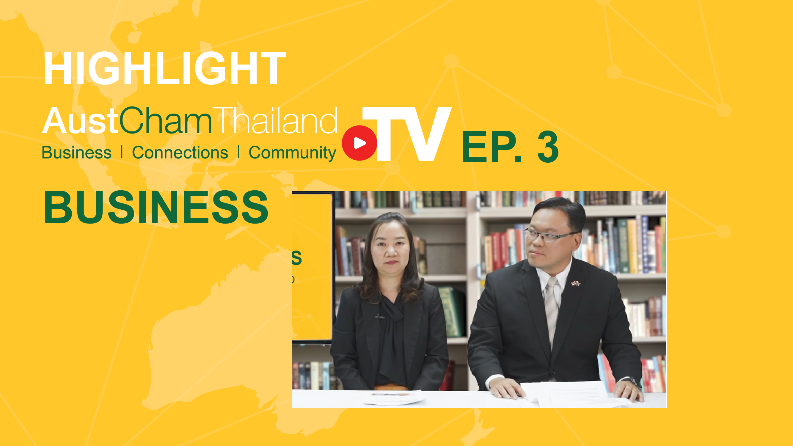 AustCham Channel video ep3 thumbnail_business_highlight_-