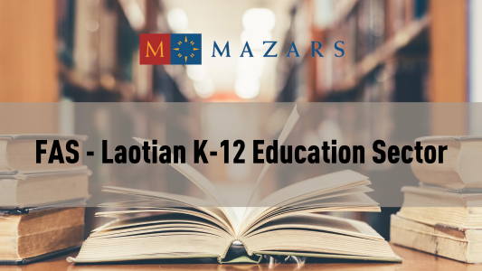 FAS - LAOTIAN K-12 EDUCATION SECTOR